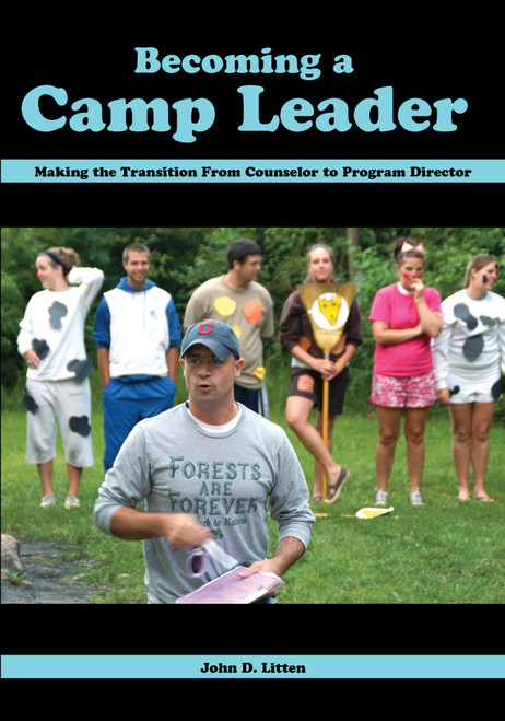 Becoming a Camp Leader: Making the Transition from Counselor to Camp Leader - E-Pub
