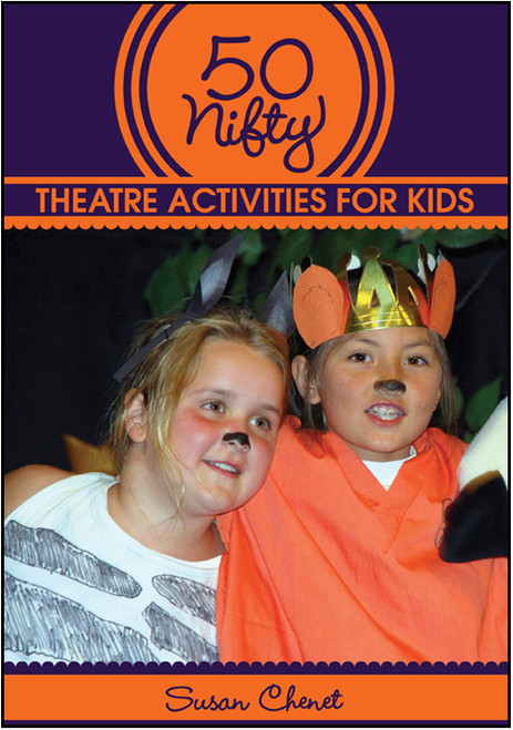 50 Nifty Theatre Activities for Kids - E-Pub
