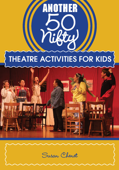 Another 50 Nifty Theatre Activities for Kids - E-Pub