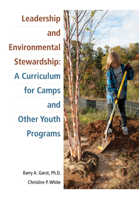 Leadership and Environmental Stewardship: A Curriculum for Camps and Other Youth Programs - E-Pub