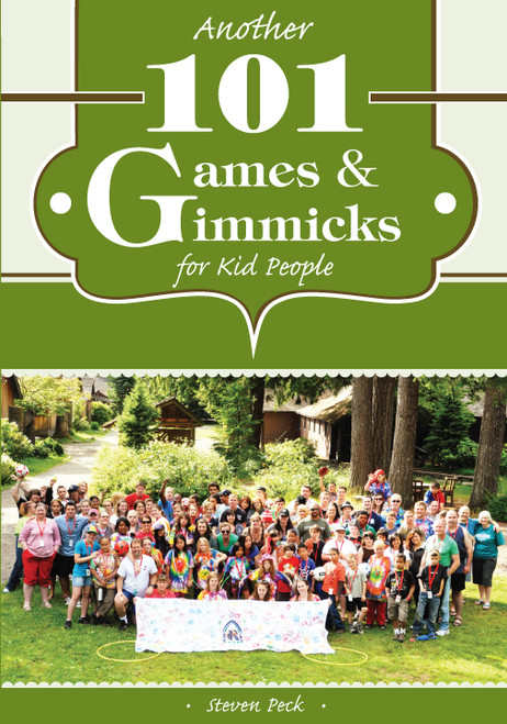 Another 101 Games & Gimmicks for Kid People - E-Pub