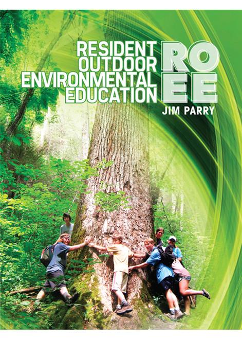 Resident Outdoor Environmental Education - E-Pub