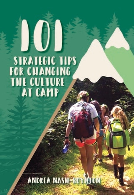 101 Strategic Tips for Changing the Culture at Camp - Epub