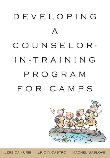 Developing a Counselor-in-Training Program for Camps - Epub