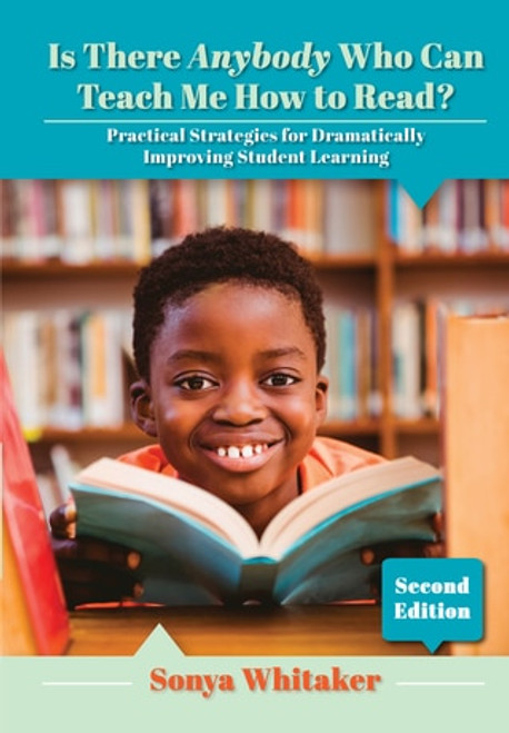 Is There Anybody Who Can Teach Me How to Read? Practical Strategies for Dramatically Improving Student Learning - Epub
