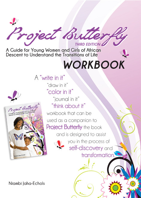 Project Butterfly (A Guide for Young Women and Girls of African Descent to Understand the Transitions of Life) Workbook - Epub
