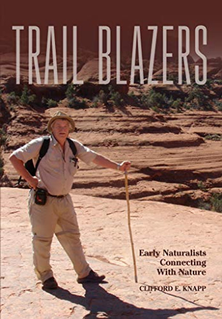 Trail Blazers: Early Naturalists Connecting With Nature - Epub