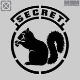 Mil-Spec Monkey Secret Squirrel Stencil ST-SECRETSQUIRREL