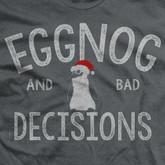 Ranger Up Men's Eggnog and Bad Decisions T-Shirt - RU1290 - Logo - Only 22.99 |LA Police Gear|