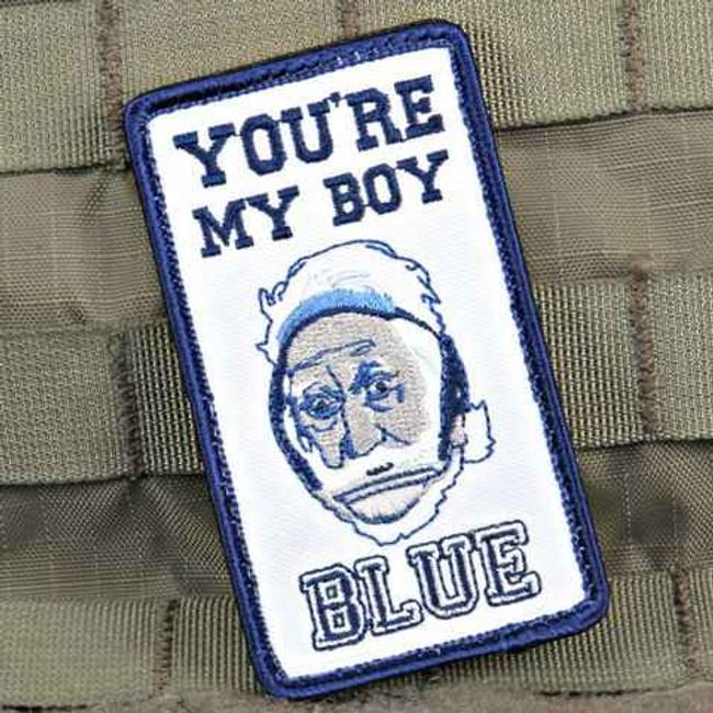 Tactical Outfitters Youre My Boy Blue Violent Little Machine Shop Morale Patch BOY-BLUE