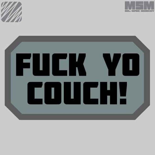 Mil-Spec Monkey Fuck Yo Couch Patch FYOCOUCH - LA Police Gear