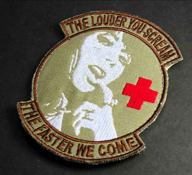 Tactical Outfitters The Louder You Scream The Faster We Come Patch LOUDER-YOU-SCREAM