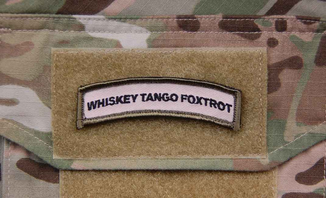 Tactical Outfitters Whiskey Tango Foxtrot BritKitUSA Patch WTF