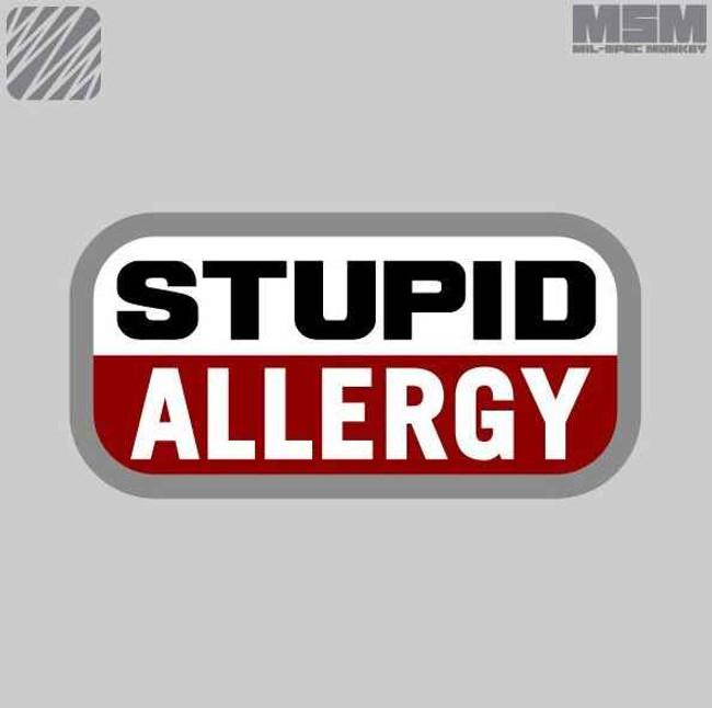 Mil-Spec Monkey Stupid Allergy Patch STUPIDALLERGY