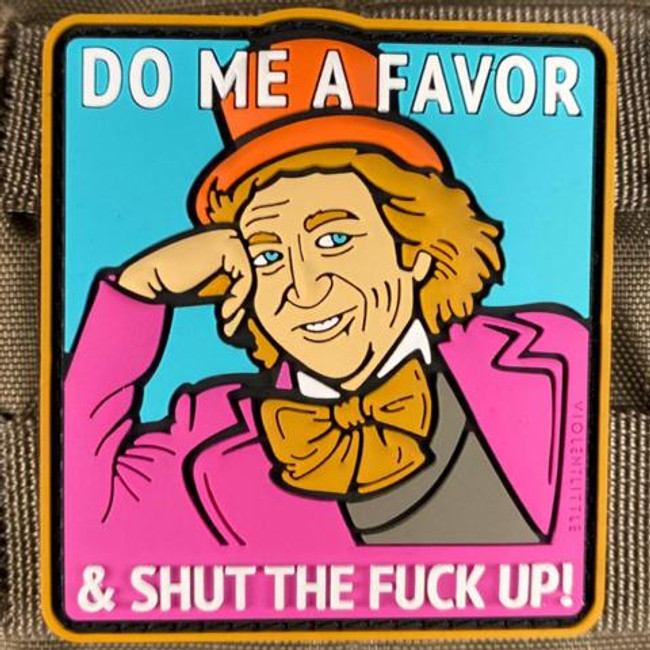 Tactical Outfitters Do Me A Favor Willy Wonka Morale Patch