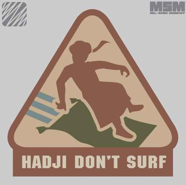 Mil-Spec Monkey Hadji Dont Surf Patch HDSURF