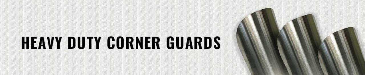 Heavy Duty Corner Guards