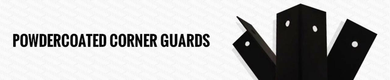 PowderCoated Corner Guards