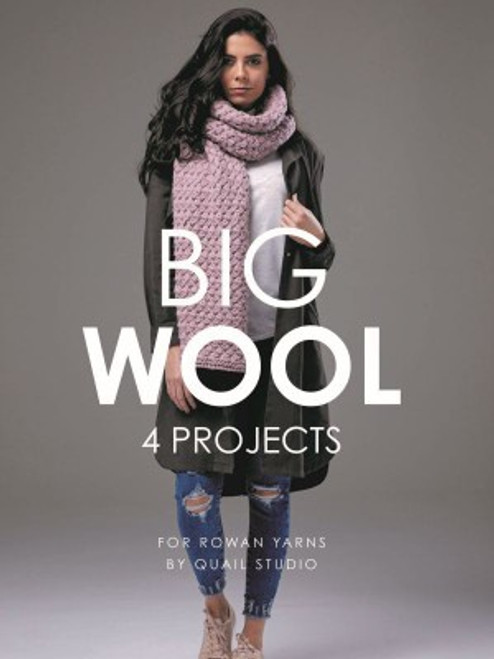 Rowan Booklet by Quail Studio - Big Wool - 4 projects