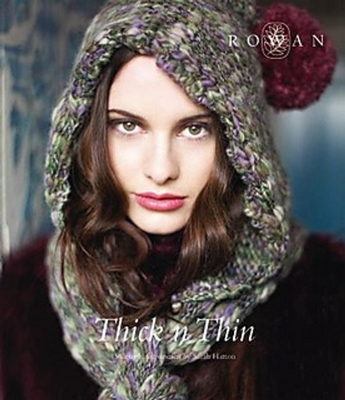 Rowan Book - Thick n Thin Collection by Sarah Hatton