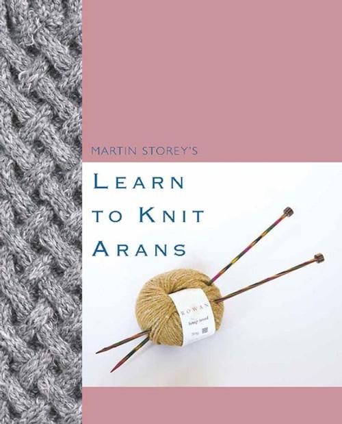 Rowan Book - Learn to Knit Arans by Martin Storey