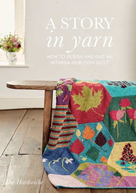 Rowan Book - A Story in Yarn by Dee Hardwicke