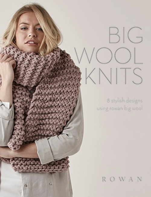 Rowan Book - ZB209 Big Wool Knits
