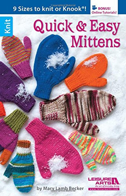 Quick and Easy Mittens by Mary Lamb Becker