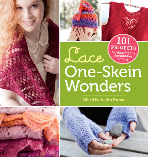 Lace One-Skein Wonder Edited by Judith Durant