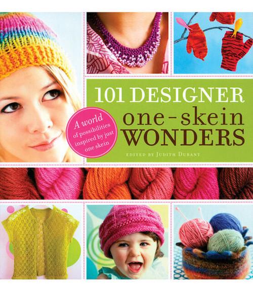 101 Designer One-Skein Wonders Edited by Judith Durant