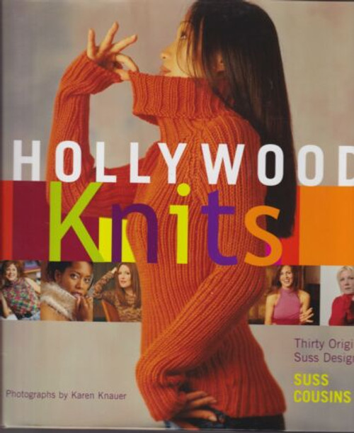 Hollywood Knits - Thirty Original Suss Designs by Suss Cousins