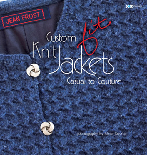Custom Fit Knit Jackets - Casual to Couture by Jean Frost