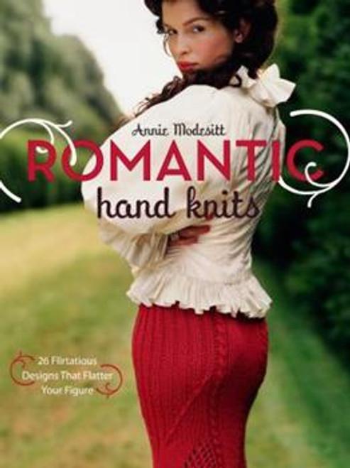 Romantic Hand Knits by Annie Modesitt