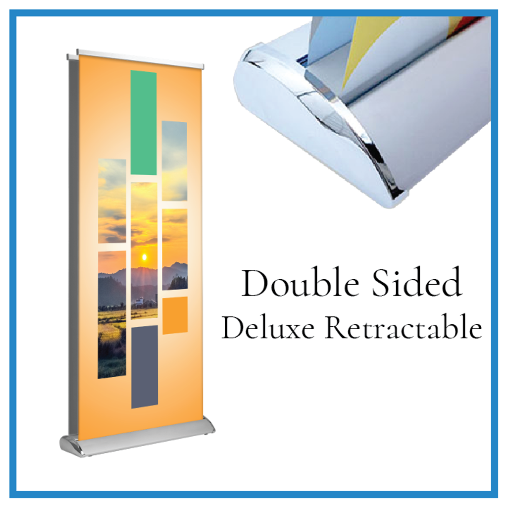 Double Sided Deluxe Retractable