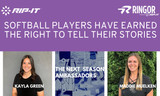 Softball players have earned the right to tell their stories