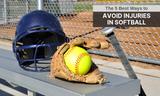 5 Best Ways to Avoid Injuries in Softball
