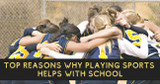 Top Reasons Why Playing Sports Helps with School