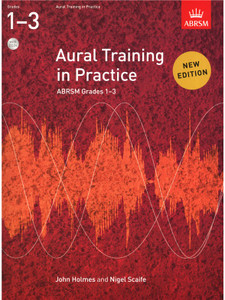 Aural Training in Practice, ABRSM Grades 1-3 with 2 CDs
