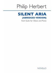 Herbert, Phillip: Silent Aria (Abridged Version)