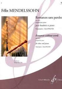 Mendelssohn-Bartholdy, Félix: Romances Sans Paroles Opus 85/102 Vol. 6
