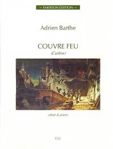 Barthe, Adrien: Couvre Feu for oboe & piano