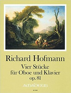 Hofmann Richard: Four pieces op. 81 (Oboe & Piano)