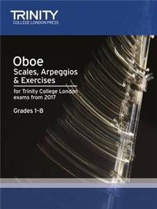 Trinity College London: Oboe Scales, Arpeggios & Exercises Grades 1–8