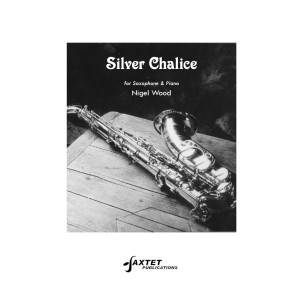 Wood, Nigel: Silver Chalice for oboe & piano