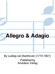 Beethoven, Ludwig van: Allegro and Adagio for oboe and piano