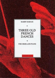 Marin Marais: Three Old French Dances (trans. Craxton and Richardson)