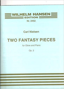 Carl Nielsen: Two Fantasy Pieces, Op. 2