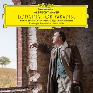 Longing for Paradise with Albrecht Mayer