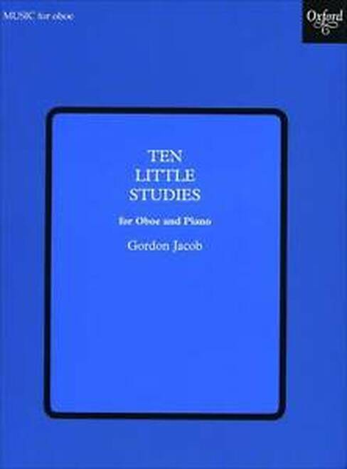 Gordon Jacob: Ten Little Studies For Oboe & Piano
