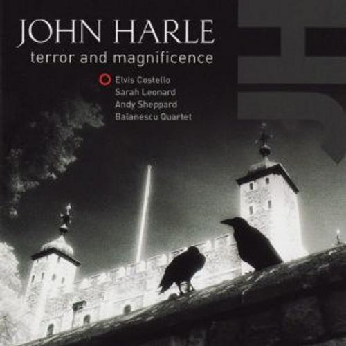 Terror and magnificence - john harle